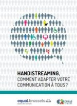 Handistreaming, comment adapter votre communication à tous ?